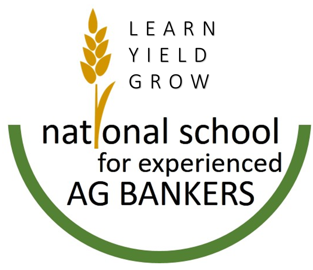 Learn Yield Grow: National School for Experienced Ag Bankers